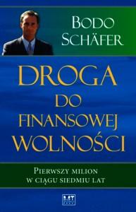 Droga do finansowej wolności - Bodo Schafer